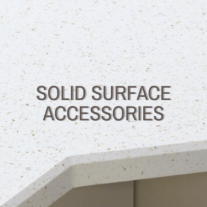 Solid Surface Worktop Accessories