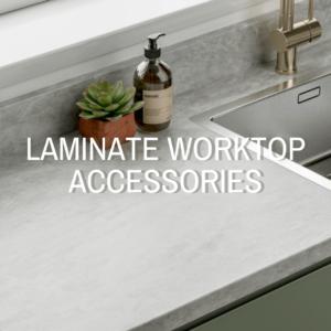 Laminate Worktop Accessories